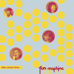 fun-machine-by-lake-street-dive